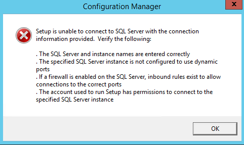 SCCM 2012 R2 (Configuration Manager) - Setup is unable to connect to
